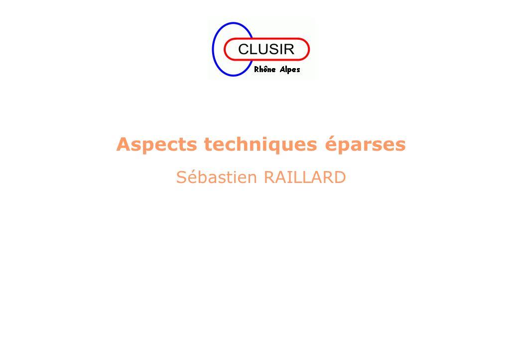 Aspects techniques éparses Sébastien RAILLARD