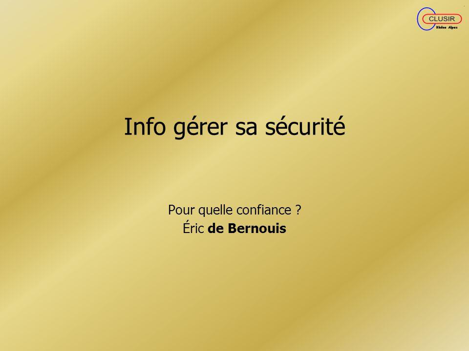 Pour quelle confiance Éric de Bernouis