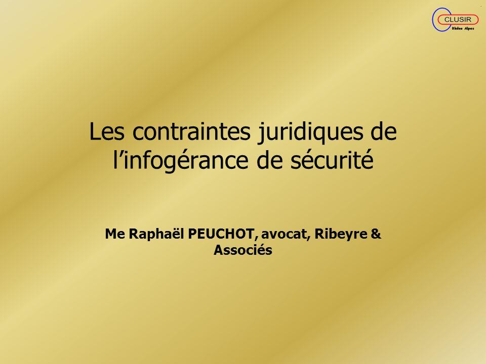 Les contraintes juridiques de l'infogérance de sécurité