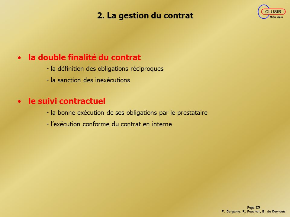 la double finalité du contrat