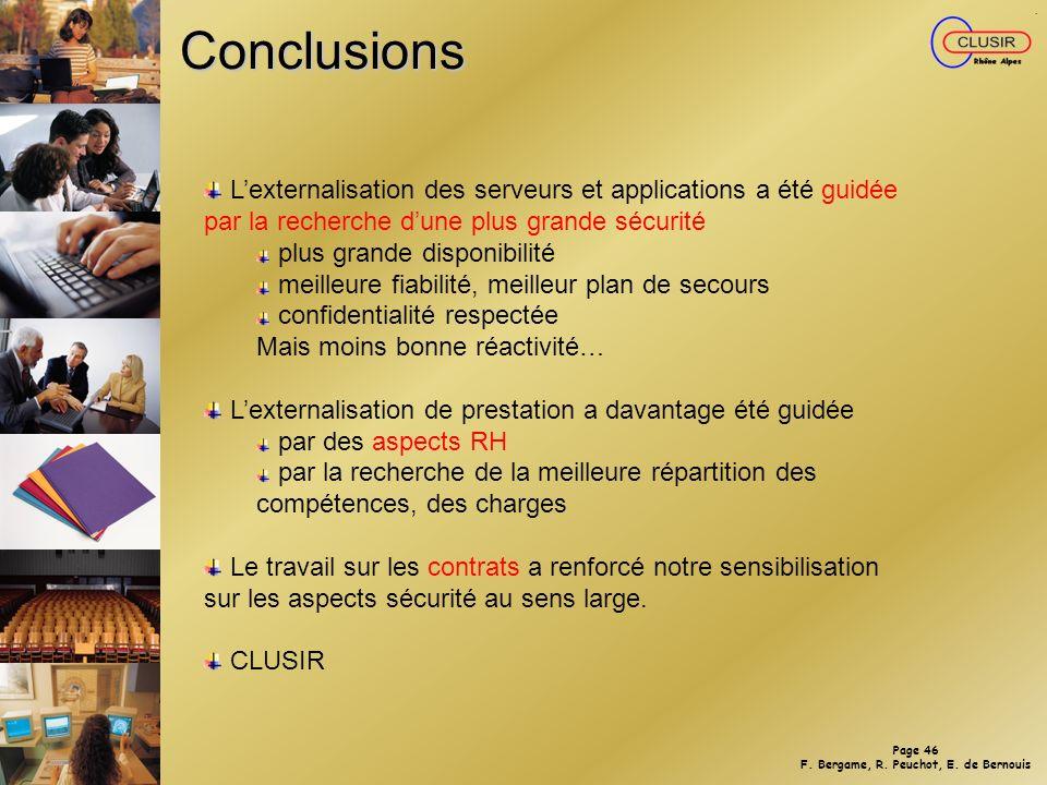 Conclusions L'externalisation des serveurs et applications a été guidée par la recherche d'une plus grande sécurité.