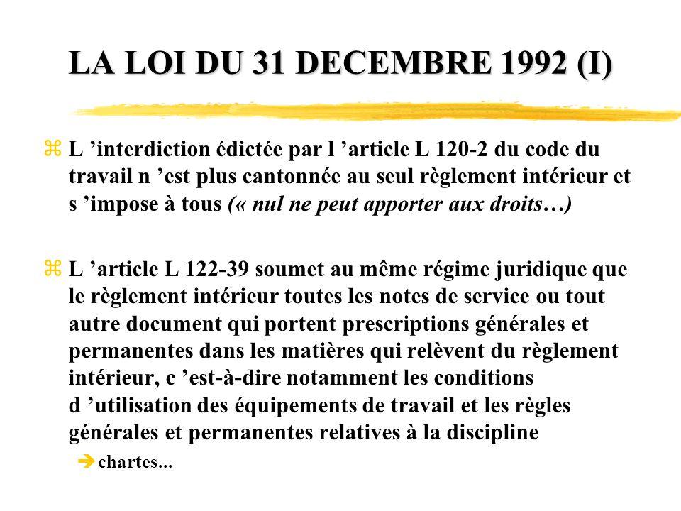 LA LOI DU 31 DECEMBRE 1992 (I)