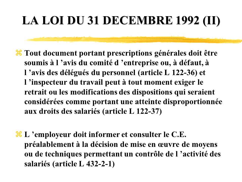 LA LOI DU 31 DECEMBRE 1992 (II)