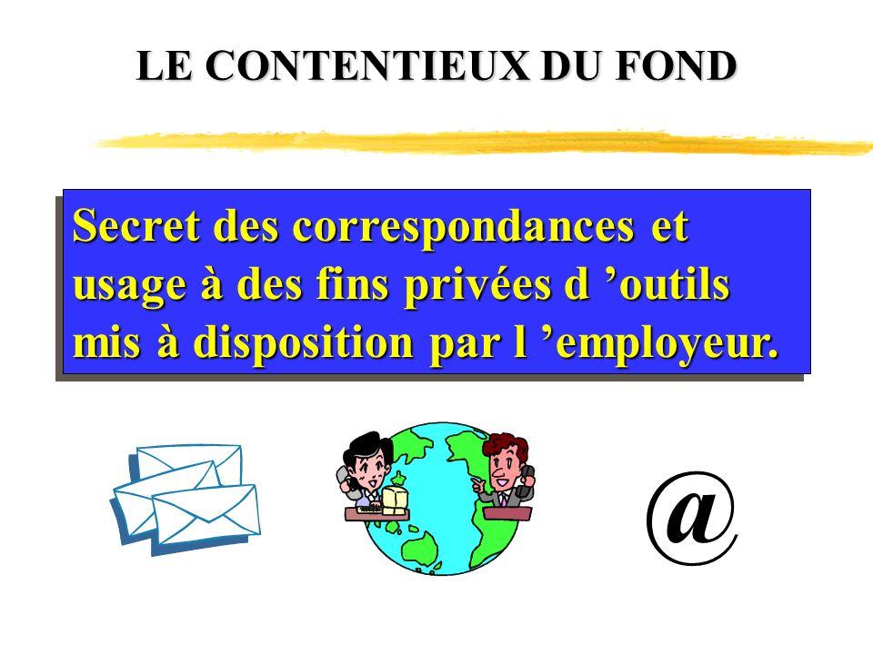 @ Secret des correspondances et usage à des fins privées d 'outils