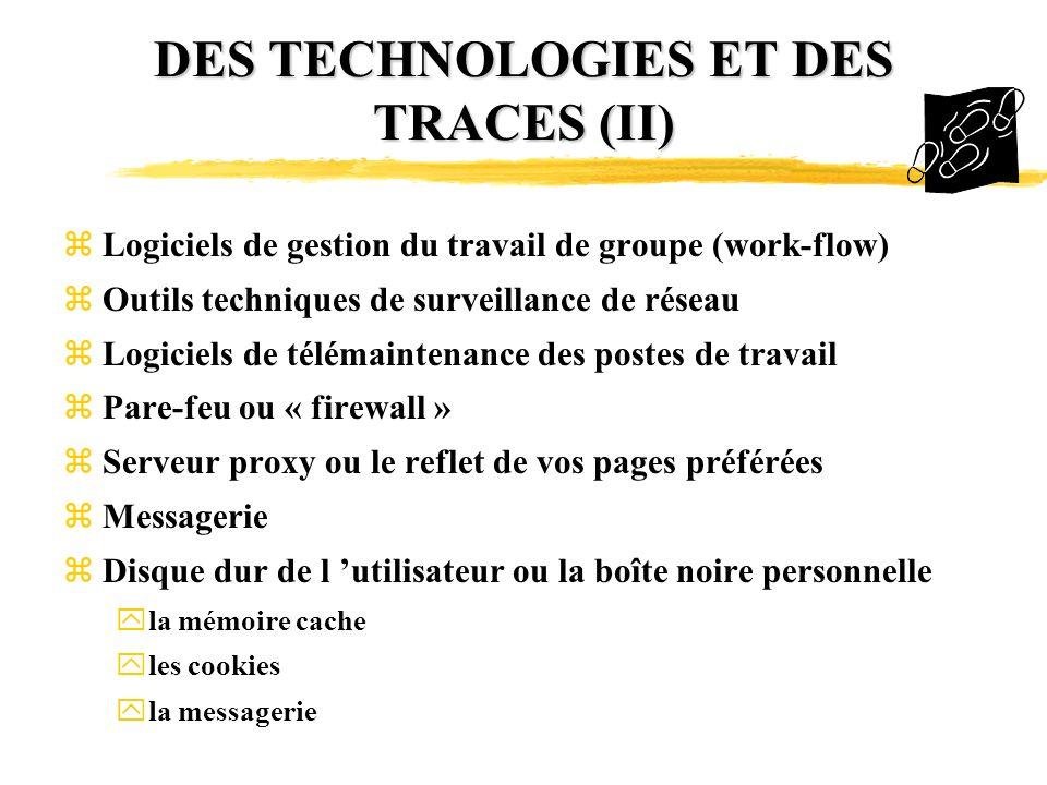 DES TECHNOLOGIES ET DES TRACES (II)