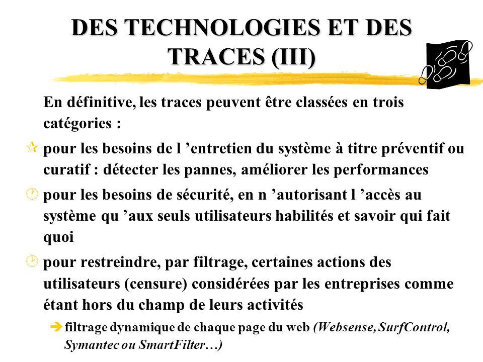 DES TECHNOLOGIES ET DES TRACES (III)