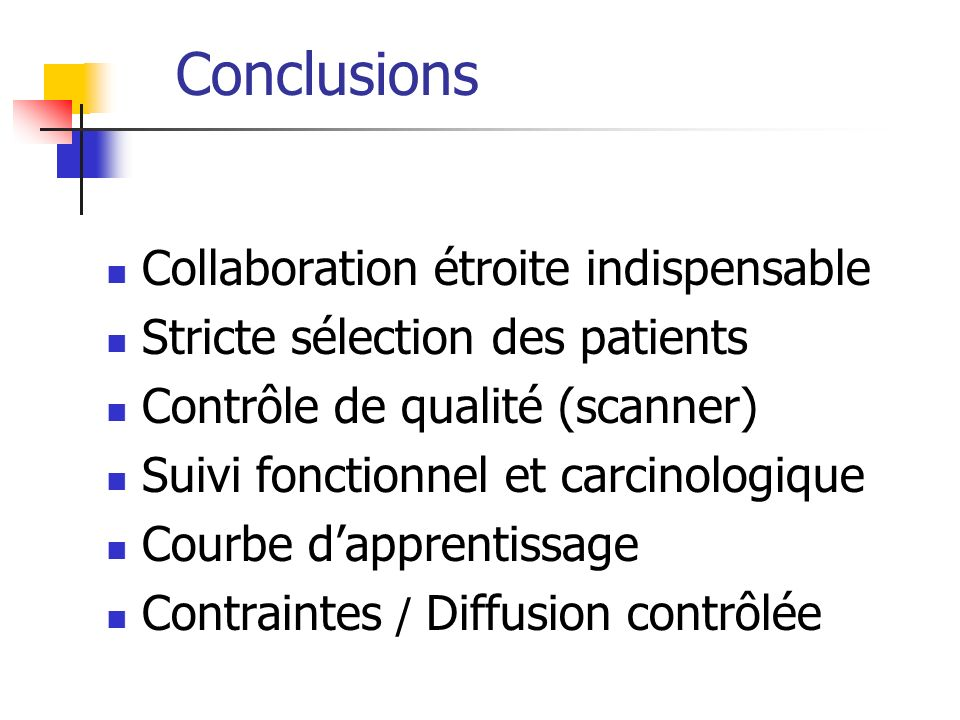 Conclusions Collaboration étroite indispensable