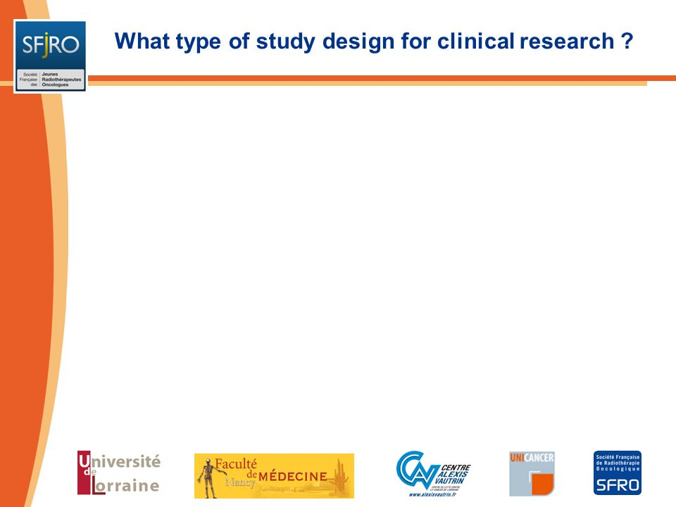 What type of study design for clinical research