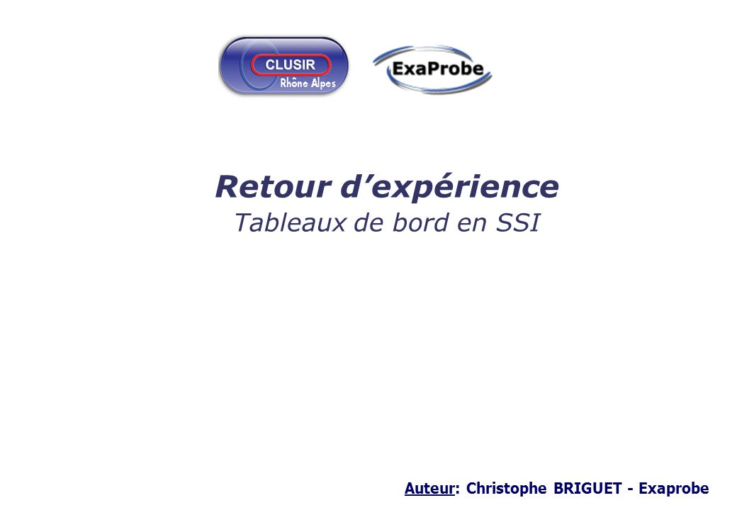 Auteur: Christophe BRIGUET - Exaprobe