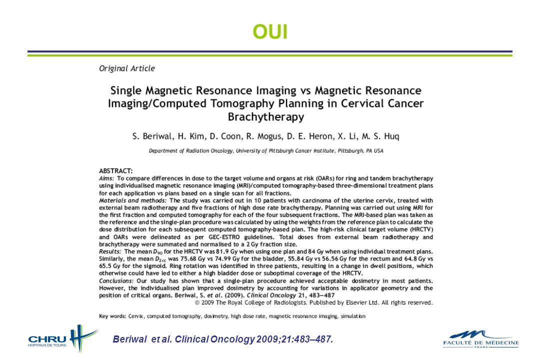 OUI Beriwal et al. Clinical Oncology 2009;21:483–487.