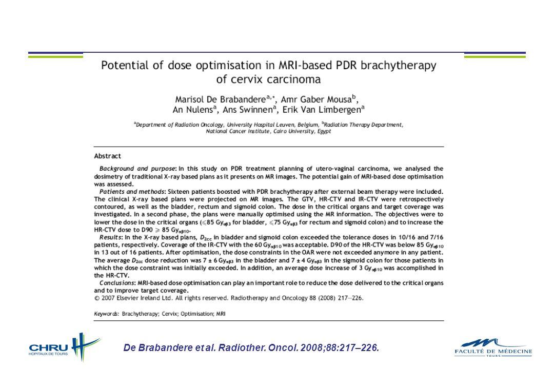 De Brabandere et al. Radiother. Oncol. 2008;88:217–226.