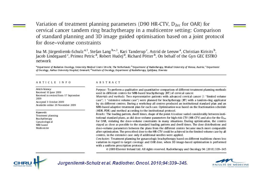 Jurgenliemk-Schulz et al. Radiother. Oncol. 2010;94:339–345.