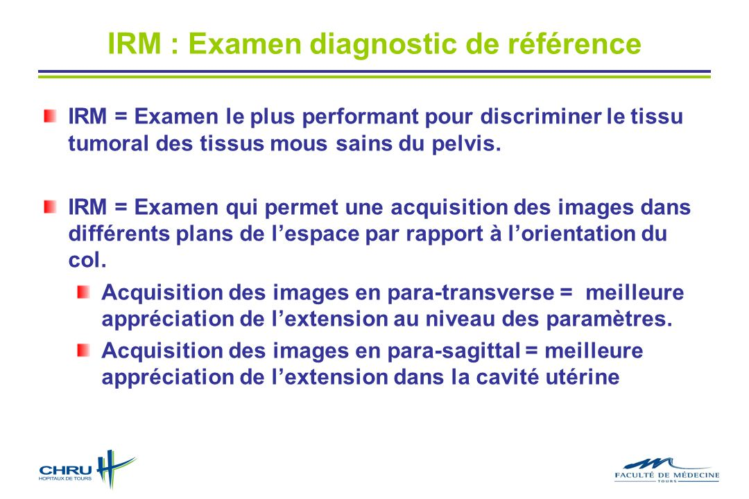 IRM : Examen diagnostic de référence