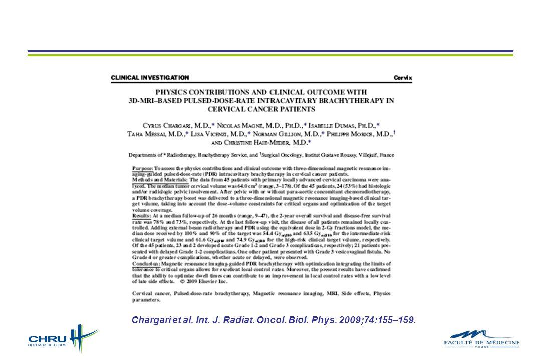 Chargari et al. Int. J. Radiat. Oncol. Biol. Phys. 2009;74:155–159.