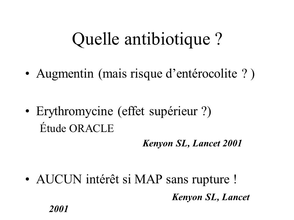 Quelle antibiotique Augmentin (mais risque d'entérocolite )
