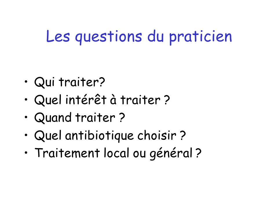Les questions du praticien