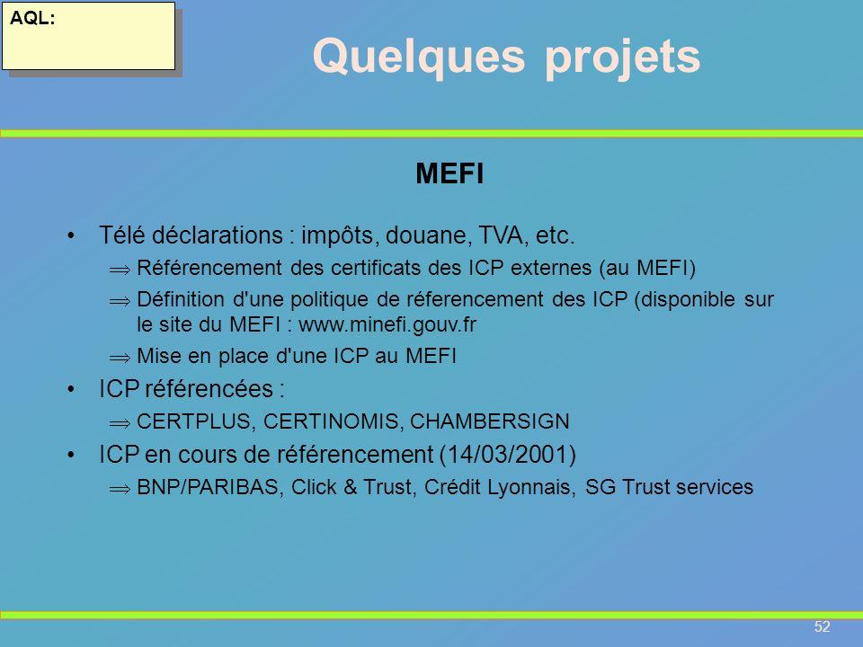 Quelques projets MEFI Télé déclarations : impôts, douane, TVA, etc.