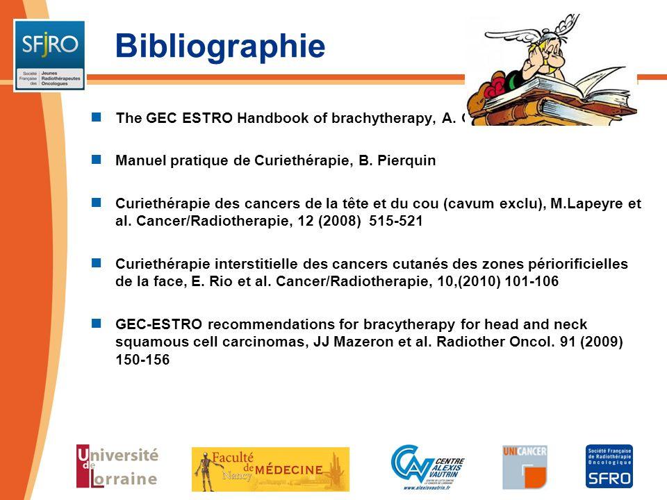 Bibliographie The GEC ESTRO Handbook of brachytherapy, A. GERBAULET