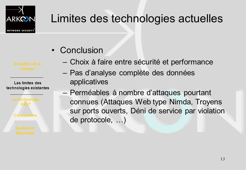 Limites des technologies actuelles