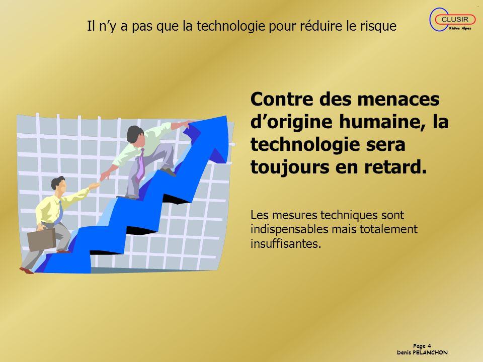 Il n'y a pas que la technologie pour réduire le risque
