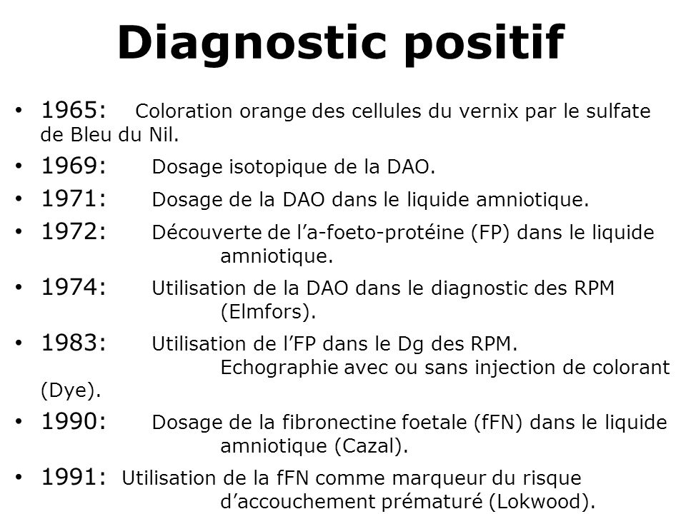Diagnostic positif 1965: Coloration orange des cellules du vernix par le sulfate de Bleu du Nil.