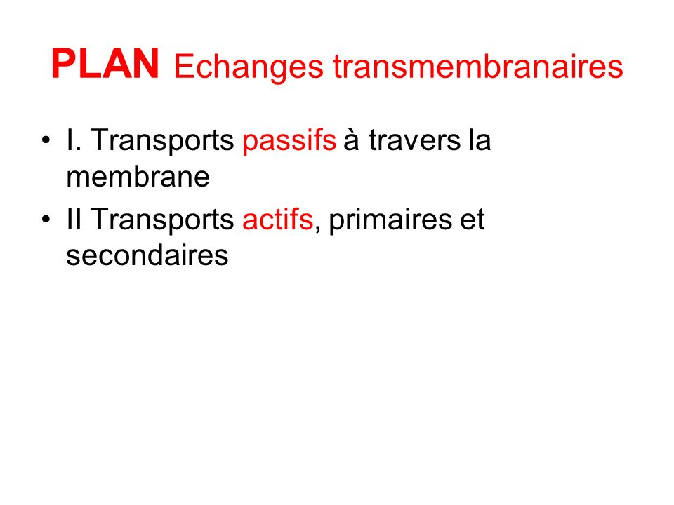 PLAN Echanges transmembranaires