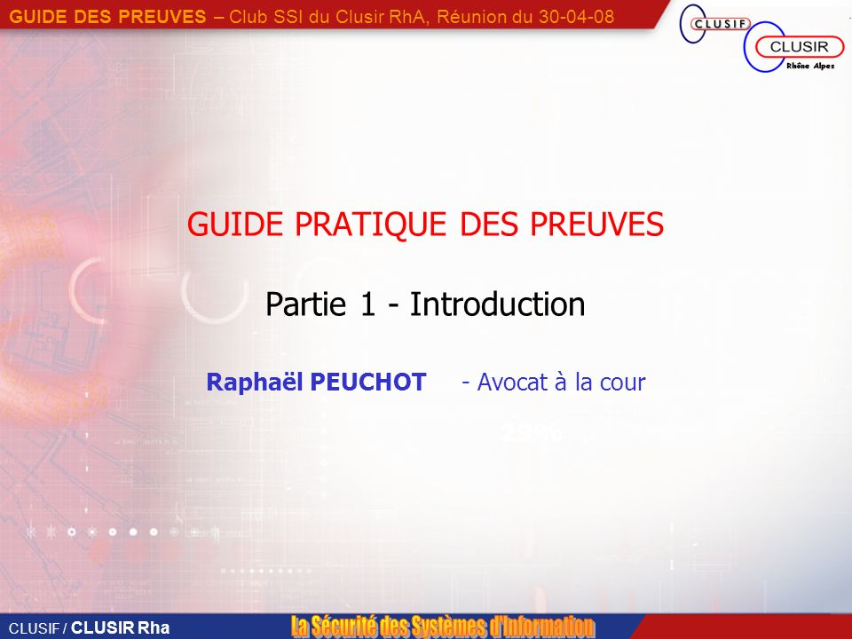GUIDE PRATIQUE DES PREUVES Partie 1 - Introduction
