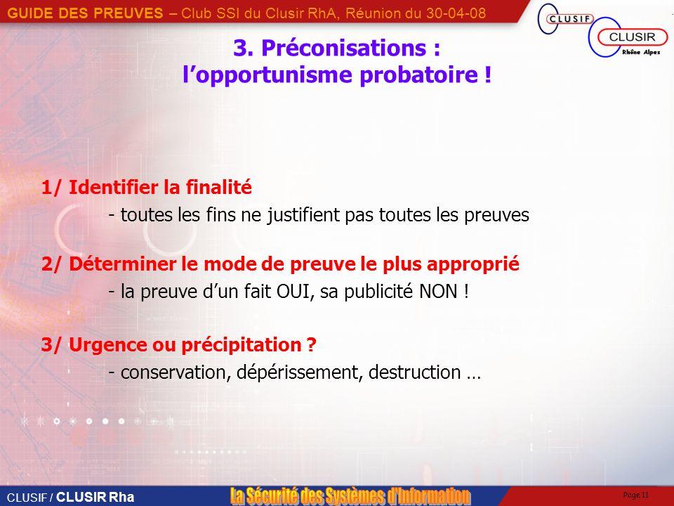 3. Préconisations : l'opportunisme probatoire !