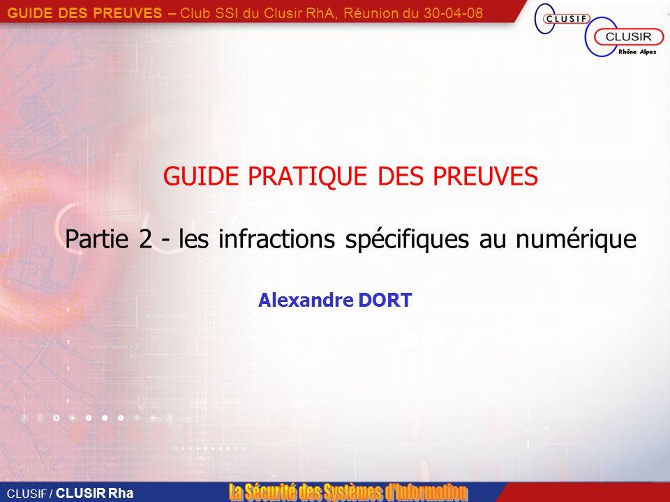 GUIDE PRATIQUE DES PREUVES Partie 2 - les infractions spécifiques au numérique