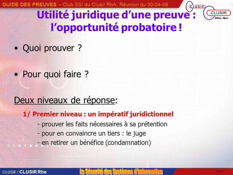Utilité juridique d'une preuve : l'opportunité probatoire !