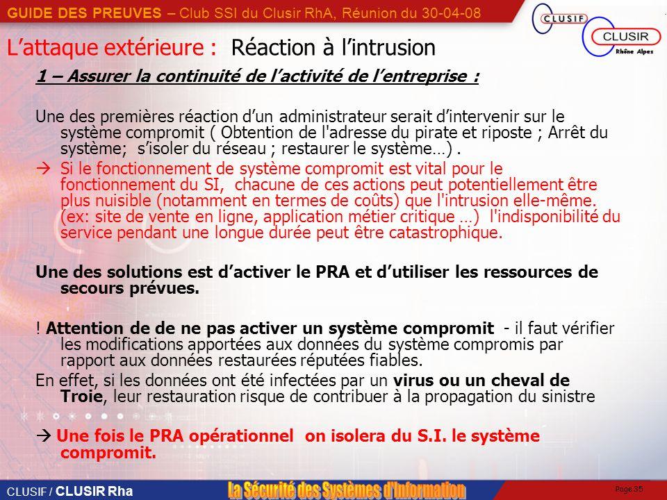 L'attaque extérieure : Réaction à l'intrusion