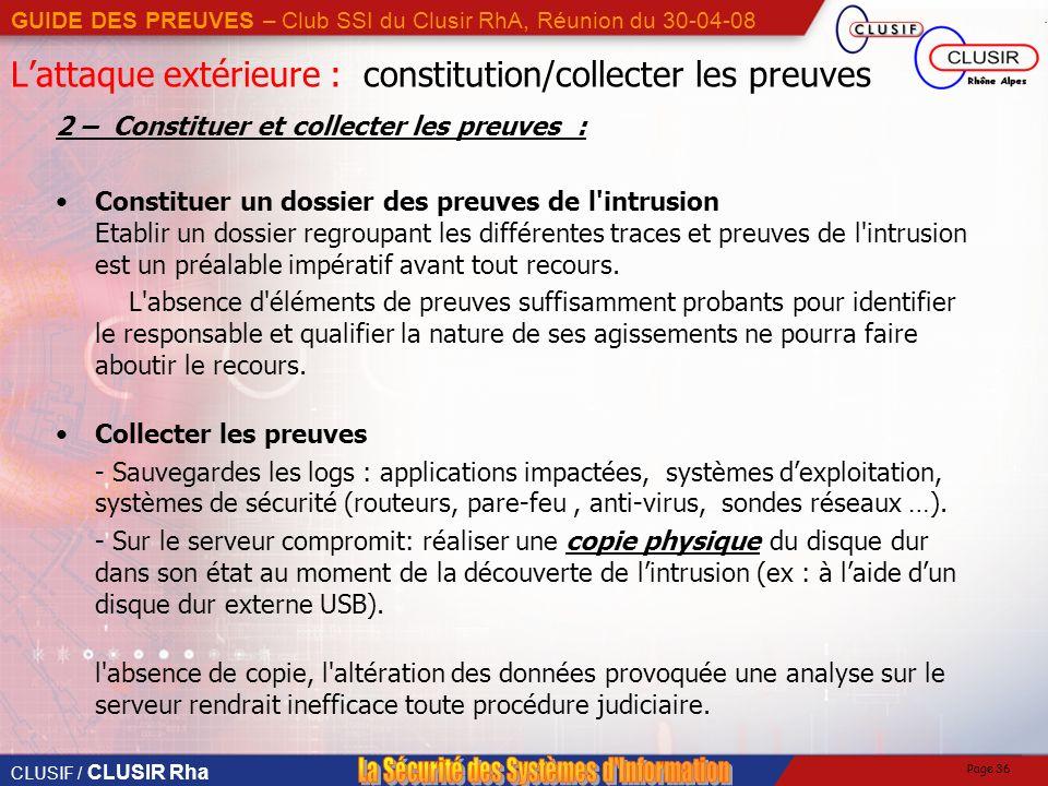 L'attaque extérieure : constitution/collecter les preuves
