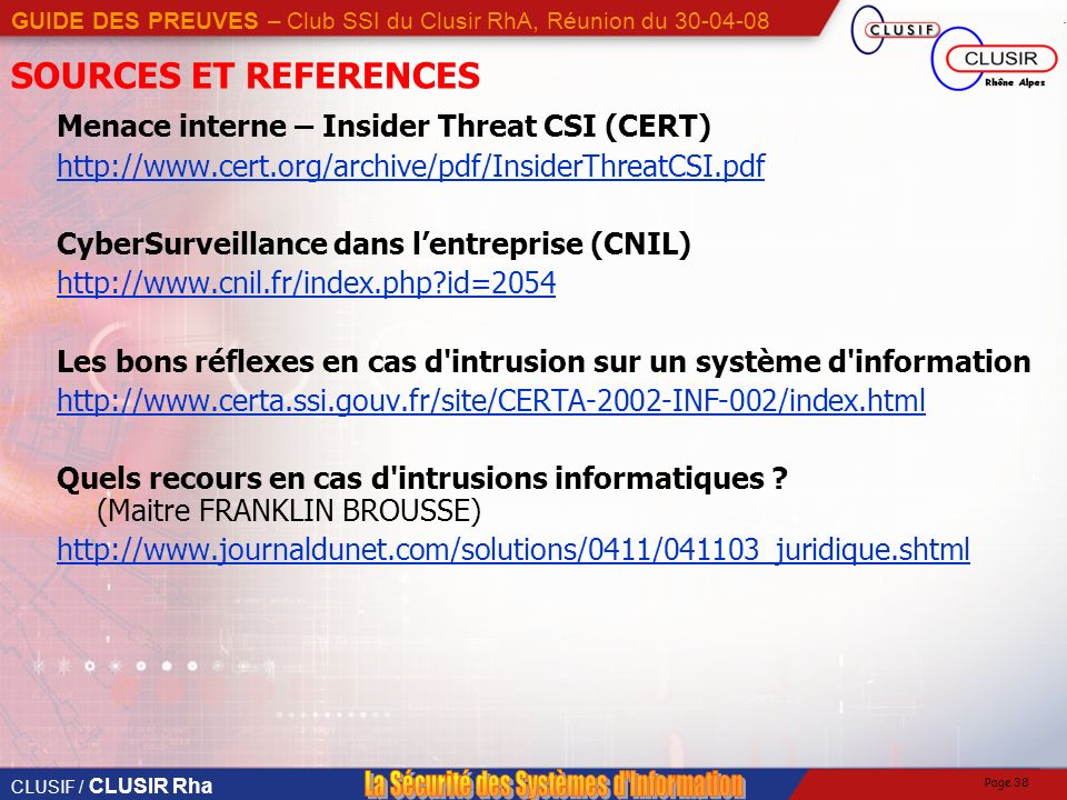 SOURCES ET REFERENCES Menace interne – Insider Threat CSI (CERT)