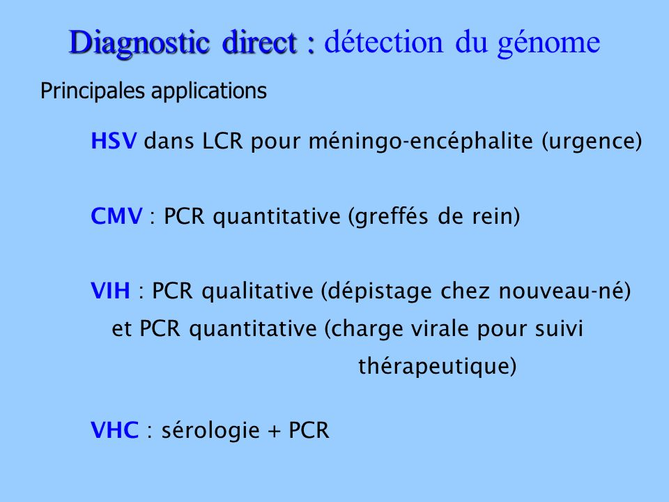 Diagnostic direct : détection du génome