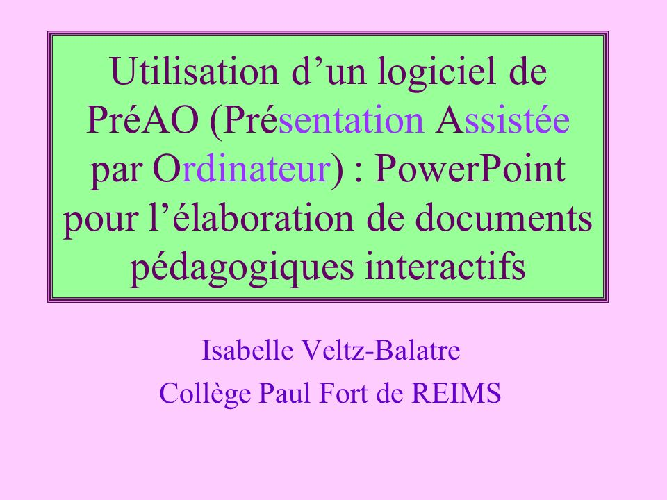 Isabelle Veltz-Balatre Collège Paul Fort de REIMS