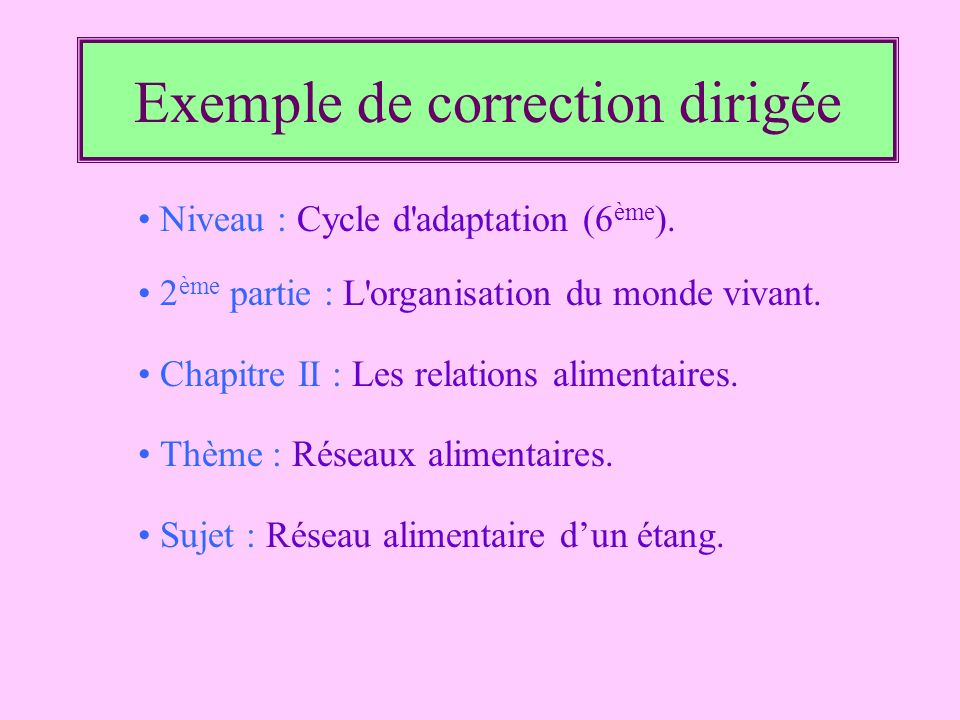 Exemple de correction dirigée
