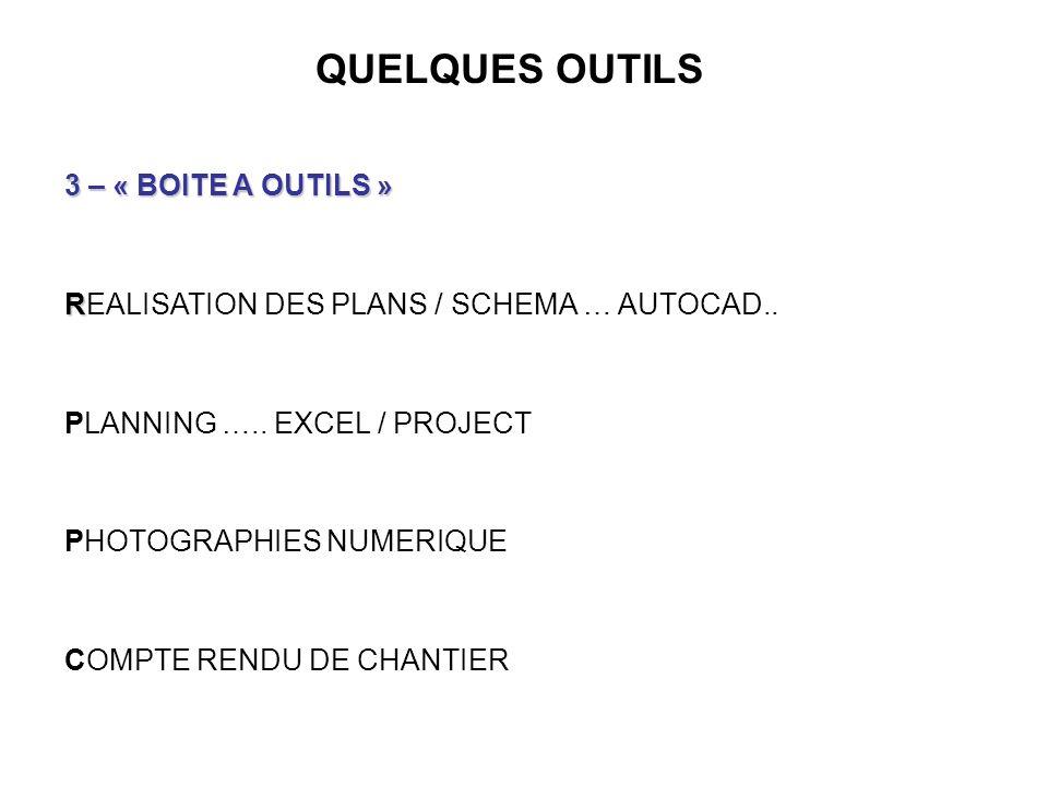 QUELQUES OUTILS 3 – « BOITE A OUTILS »