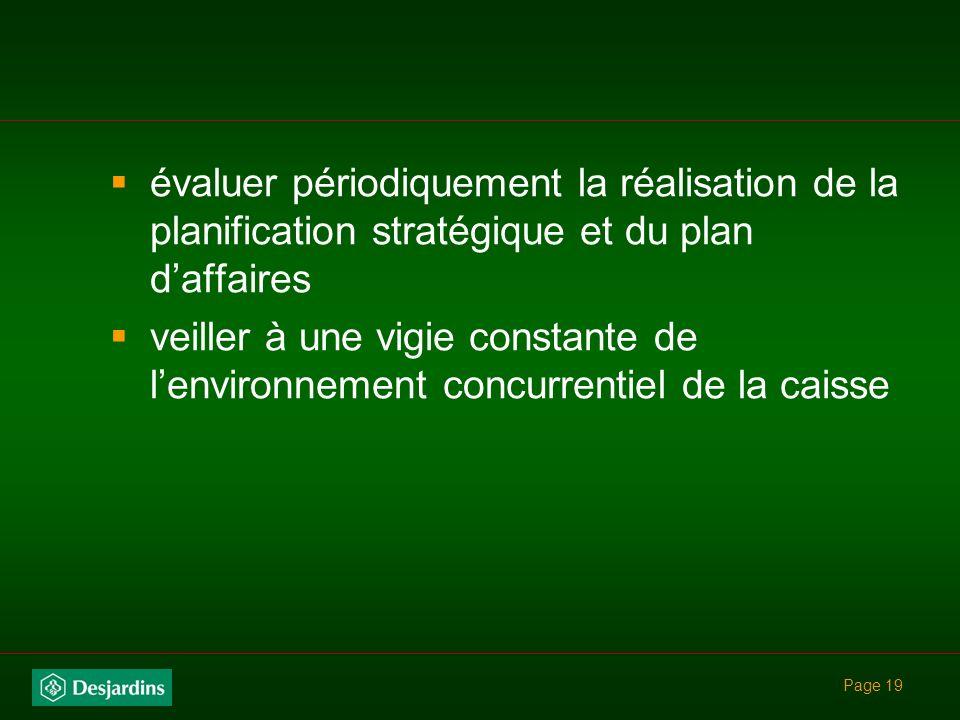 évaluer périodiquement la réalisation de la planification stratégique et du plan d'affaires