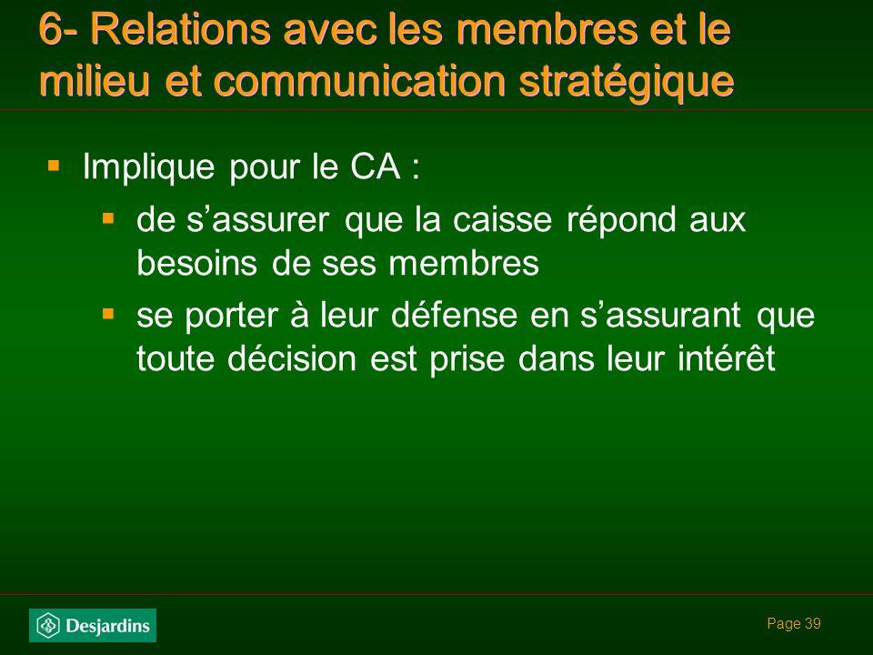 6- Relations avec les membres et le milieu et communication stratégique