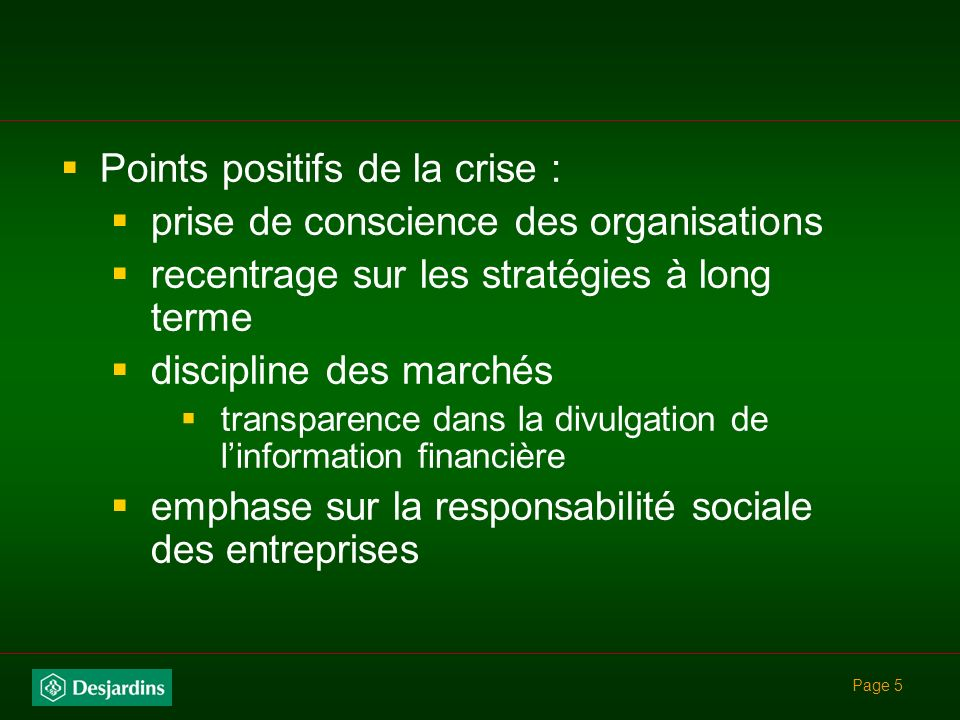Points positifs de la crise : prise de conscience des organisations