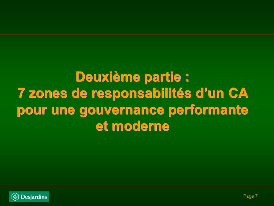 Deuxième partie : 7 zones de responsabilités d'un CA pour une gouvernance performante et moderne