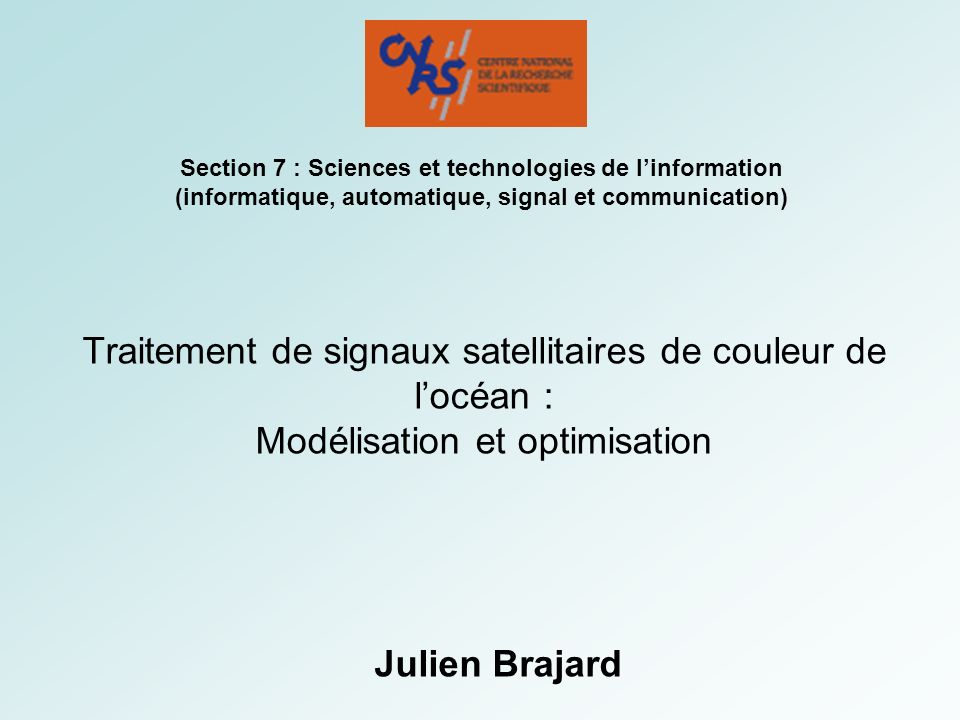 Section 7 : Sciences et technologies de l'information (informatique, automatique, signal et communication)