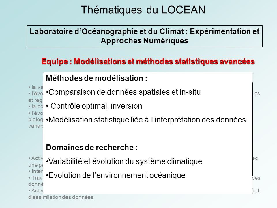 Thématiques du LOCEAN Laboratoire d'Océanographie et du Climat : Expérimentation et Approches Numériques.