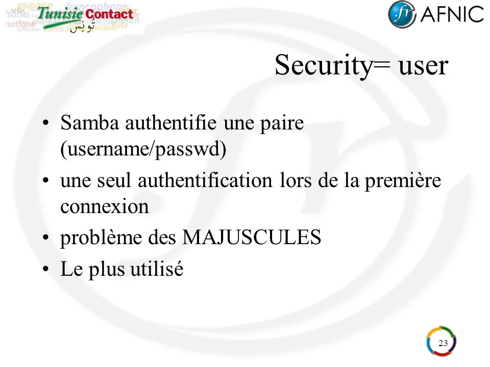 Security= user Samba authentifie une paire (username/passwd)