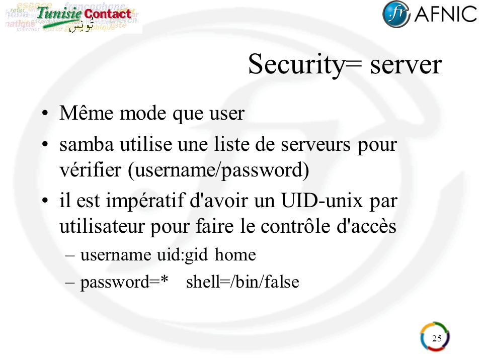 Security= server Même mode que user