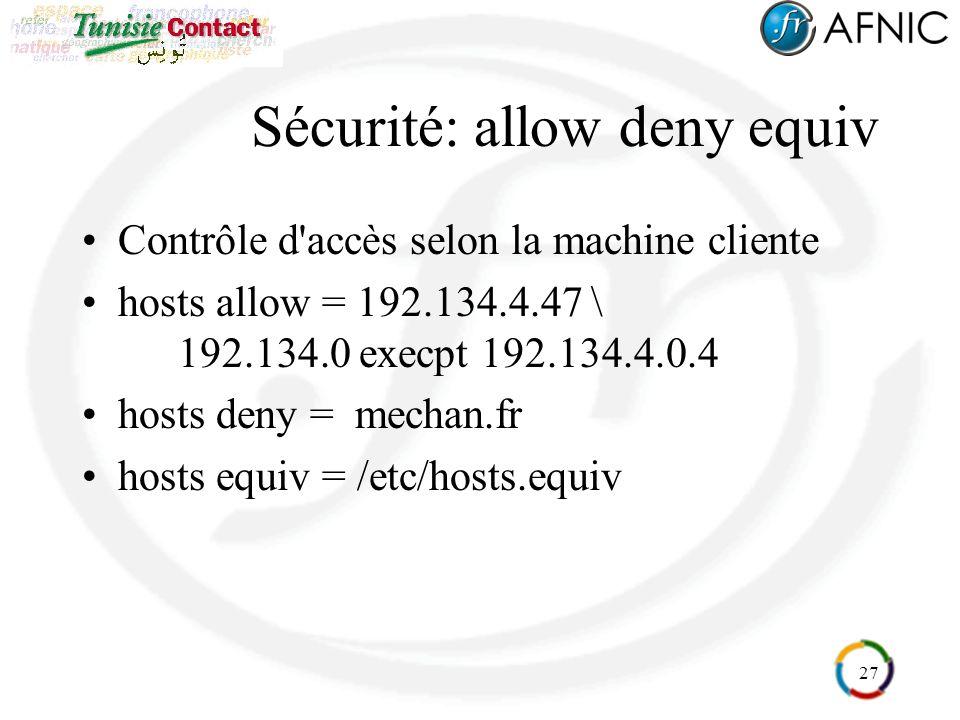 Sécurité: allow deny equiv