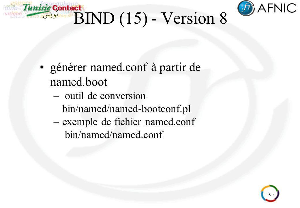 BIND (15) - Version 8 générer named.conf à partir de named.boot