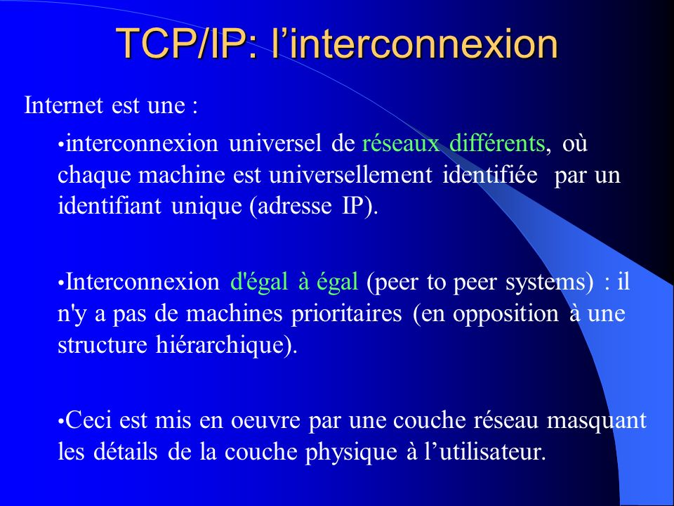 TCP/IP: l'interconnexion