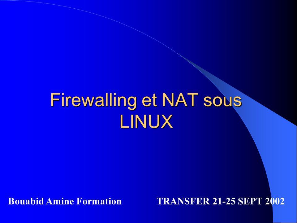 Firewalling et NAT sous LINUX