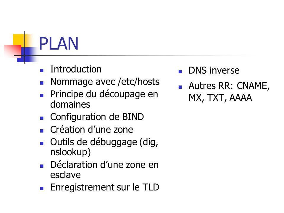 PLAN Introduction Nommage avec /etc/hosts